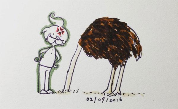dont be an ostrich