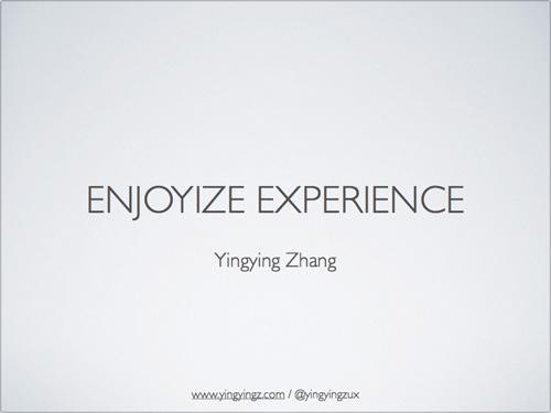 Enjoyize Experience